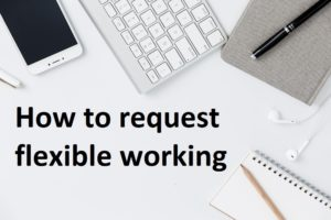 How to make a flexible working request